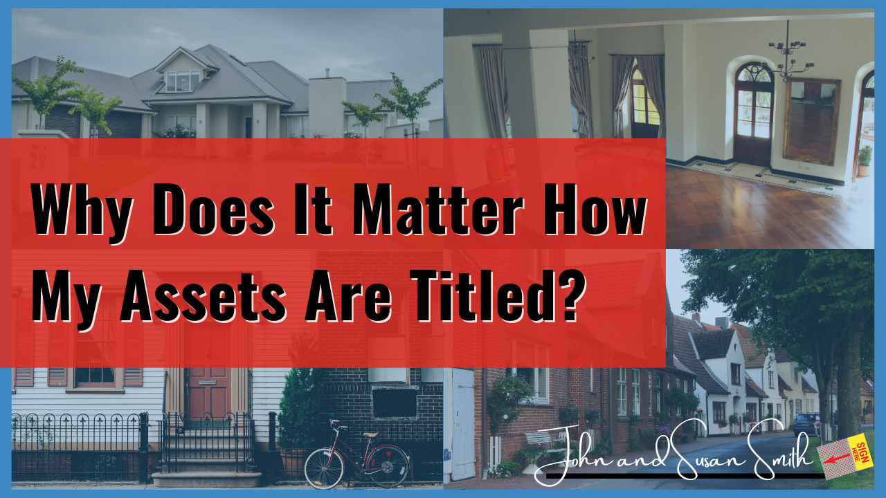 importance of asset titling