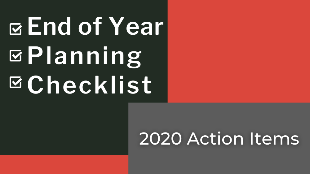 Free Resource: 2020 End-of-Year Planning Checklist